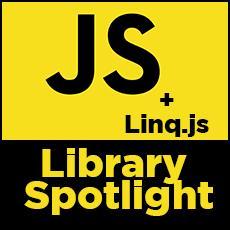 Linq js - JavaScript Library Spotlight | DMC, Inc
