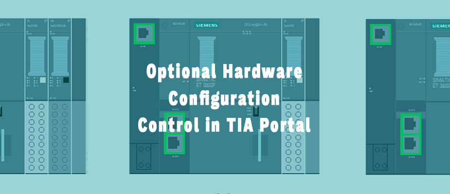 Optional Hardware Configuration Control in TIA Portal | DMC