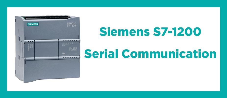 Siemens S7-1200 Serial Communication | DMC, Inc