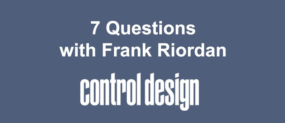 Frank Riordan Interview Featured by 'Control Design'
