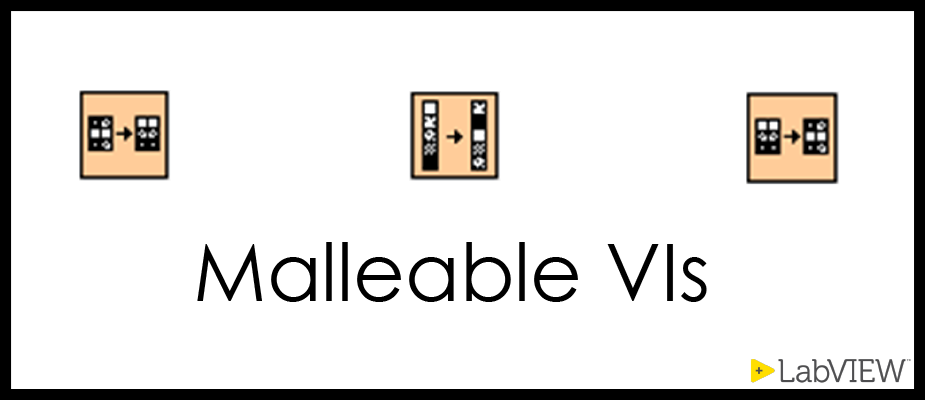 How to Make a Malleable VI in LabVIEW