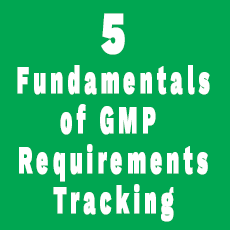 The 5 Fundamentals of GMP Requirements Tracking