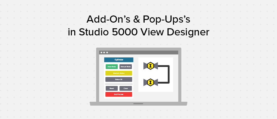 An Introduction to Add-On Graphics and Pop-Ups in Studio 5000 View Designer