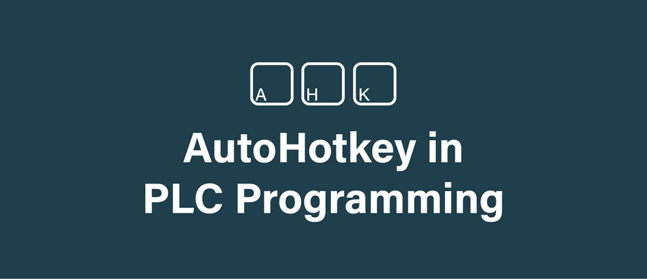 Using AutoHotkey in PLC Programming