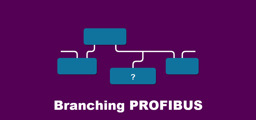 Can You Branch PROFIBUS?