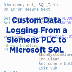 Custom Data Logging from a Siemens PLC to Microsoft SQL Using VBScript