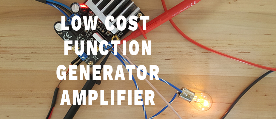 Low Cost Function Generator Amplifier DIY