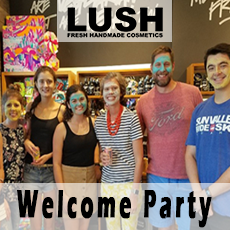 LUSH Welcome Party