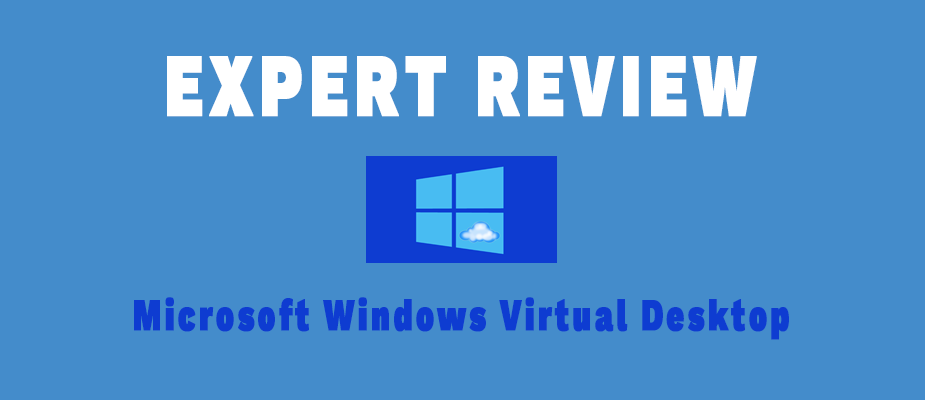 Microsoft Windows Virtual Desktop is Now Available