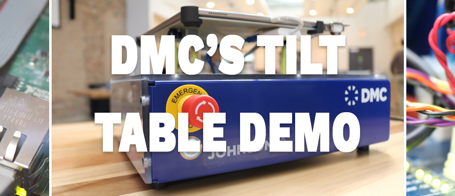 DMC Rolls Out New Tilt Table Demos