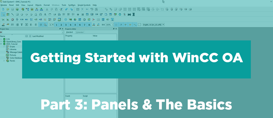 Getting Started with WinCC OA: Part 3 - Panels & The Basics