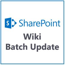 How To Batch Update Text on a SharePoint Wiki