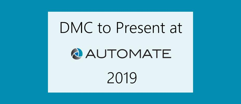 DMC to Present at Automate 2019