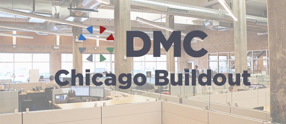 Welcome to DMC Chicago's Buildout
