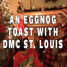An Eggnog Toast with DMC St. Louis