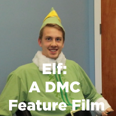 DMC Office Update: Elf - A DMC Feature Film