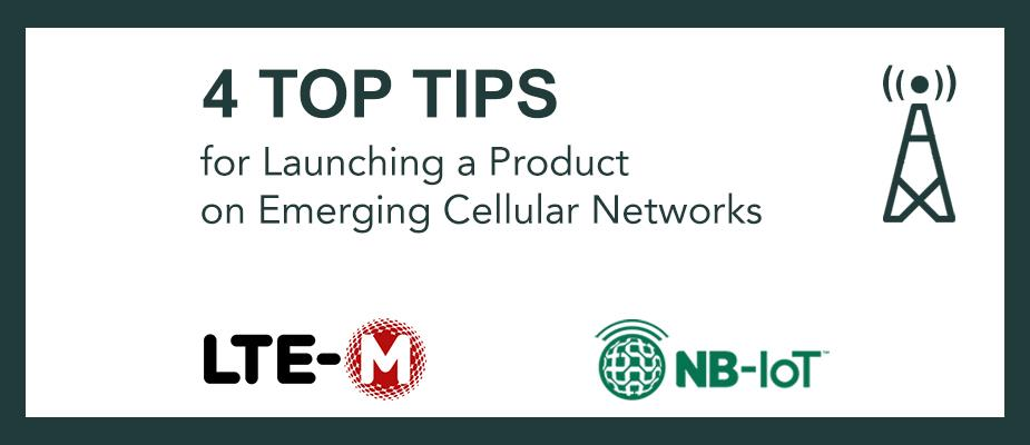 4 Tips for Launching a Product on Emerging Cellular Networks