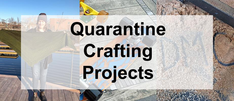 Our Favorite Quarantine Crafting Projects