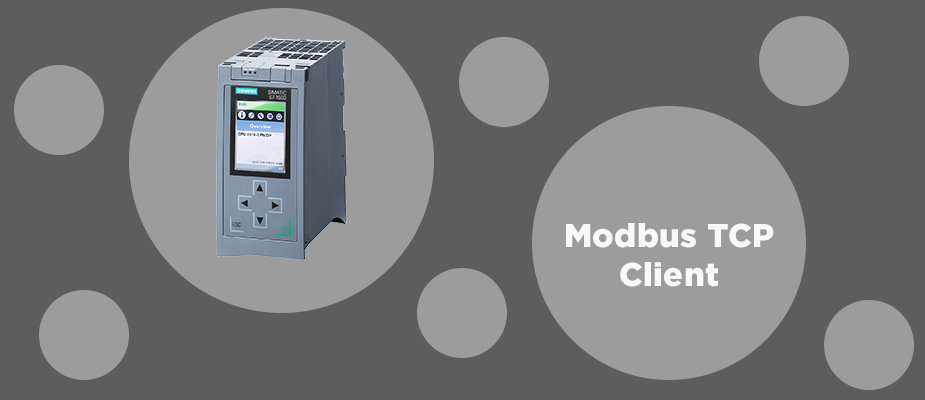 Using a Siemens S7-1500 PLC as a Modbus TCP Client