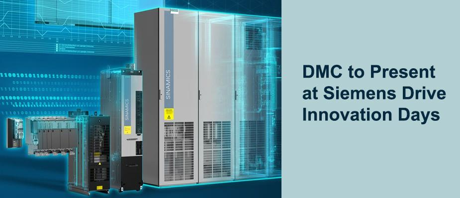 DMC to Present at Siemens Drive Innovation Days