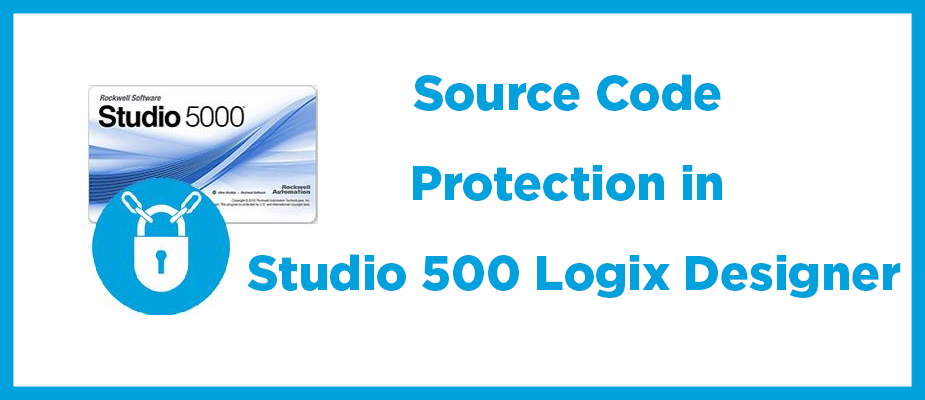 Source Code Protection in Studio 5000 Logix Designer