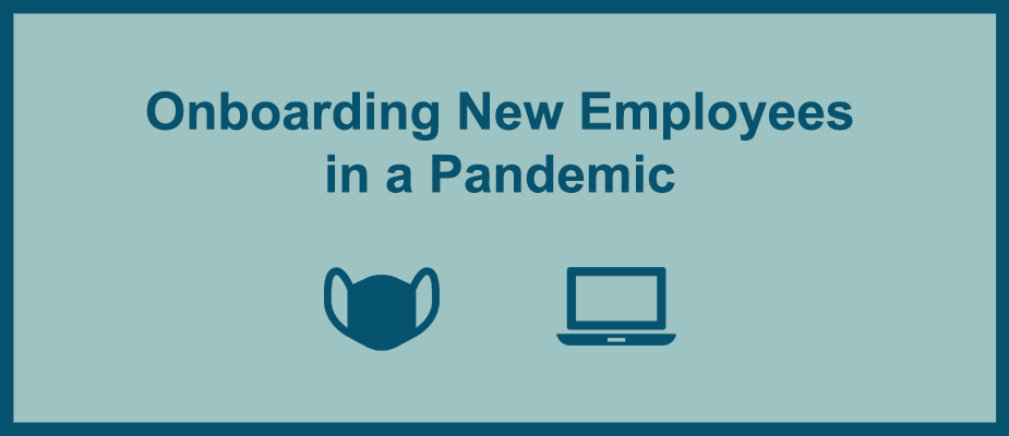 Onboarding New Employees in a Pandemic