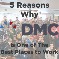 5 Reasons Why DMC is One of the Best Places for an Engineer to Work