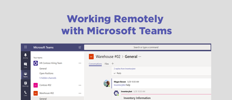 Tips and Best Practices to Help Employees Work Remotely Using Microsoft Teams