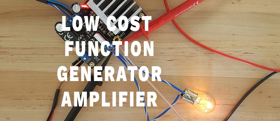 Low Cost Function Generator Amplifier DIY | DMC, Inc