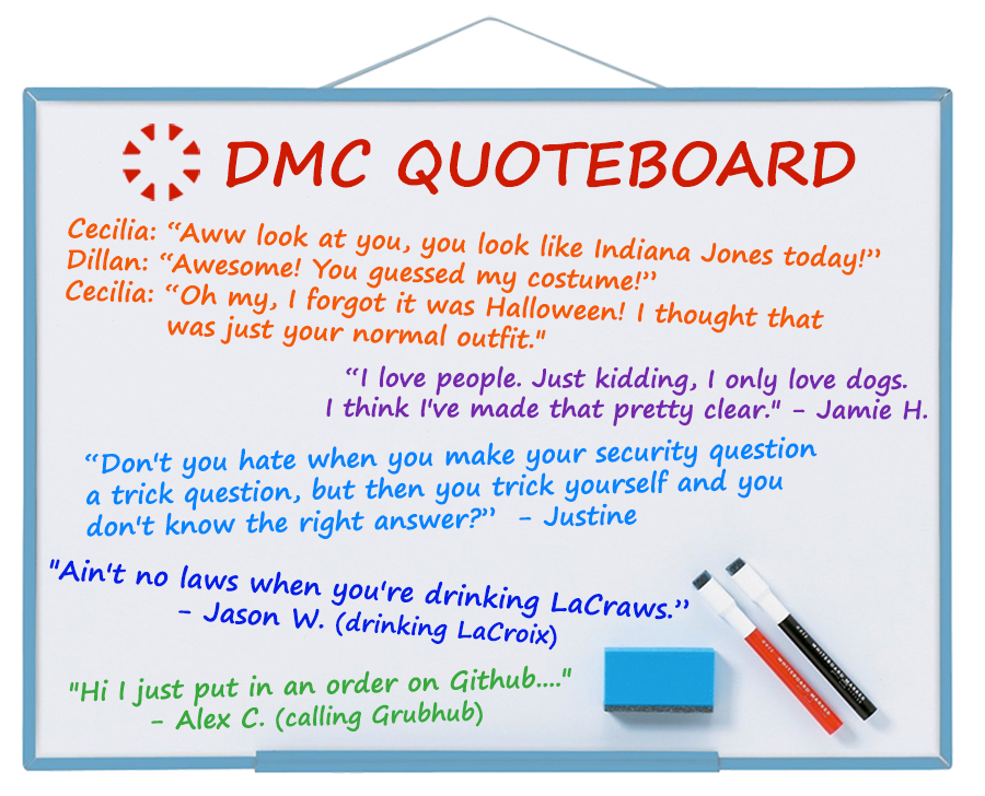 DMC's best quotes from Nov 2019