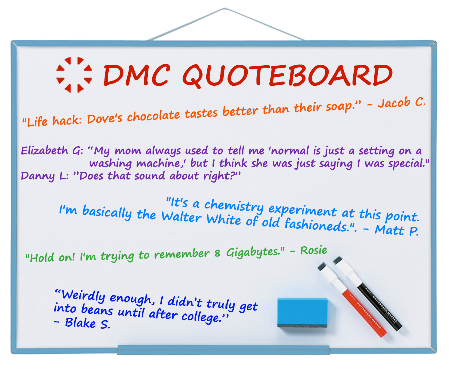DMC's best quotes from March 2020