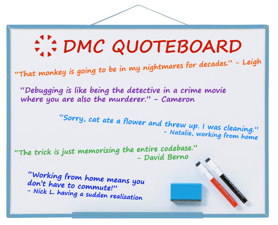 DMC's Best Quotes May 2020