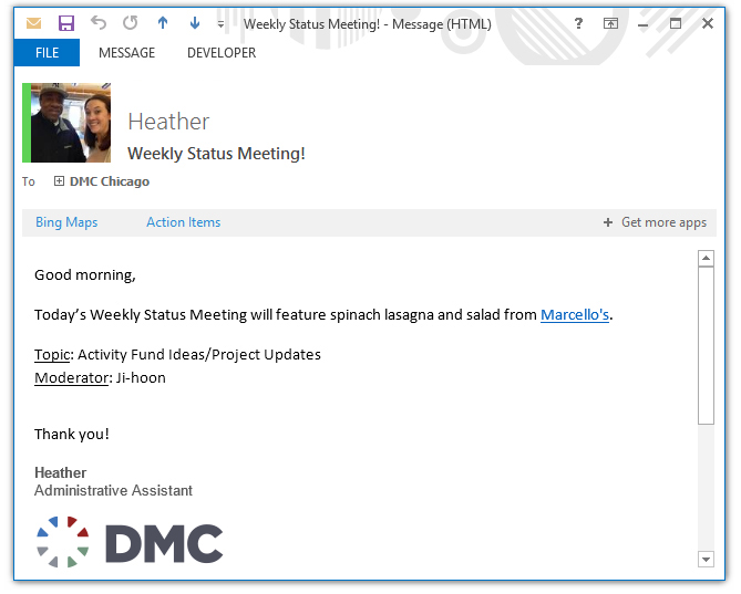 A screenshot of the email sent out announcing the lunch planned and working topic for a weekly status meeting
