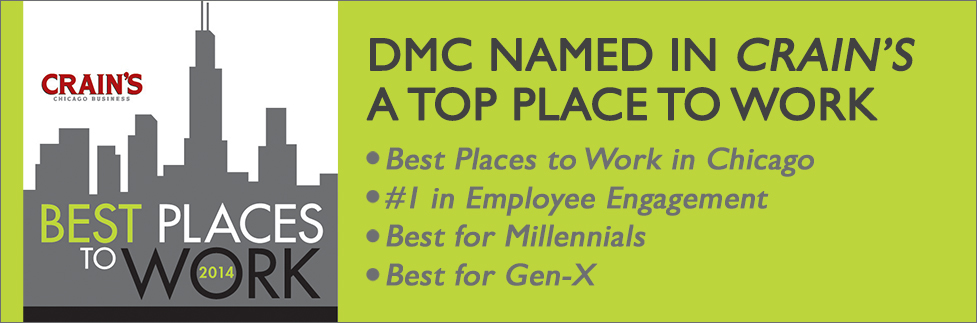 DMC wins Crain's Chicago Top 5 place to work!